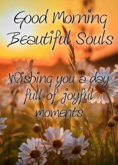 Good Morning Beautiful Souls Images for Friends