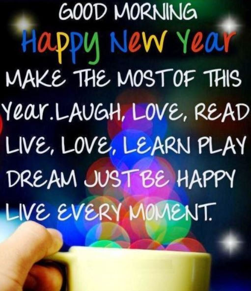 Good Morning Happy New Year Images Pictures for Facebook Twitter Pinterest Whatsapp and Tumblr