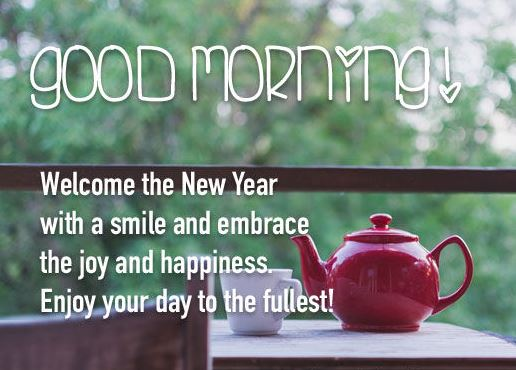 Good Morning Welcome The New Year Images
