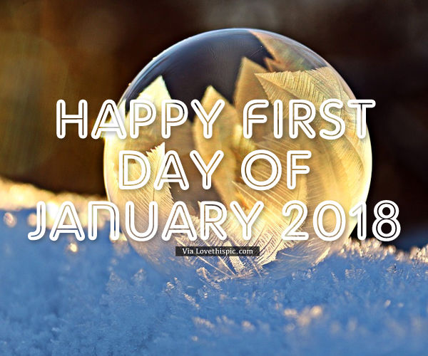 Happy First Day Of January 2018 Images