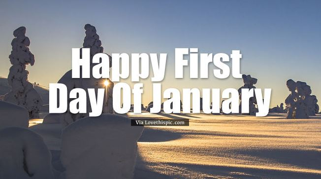 Happy First Day Of January Images