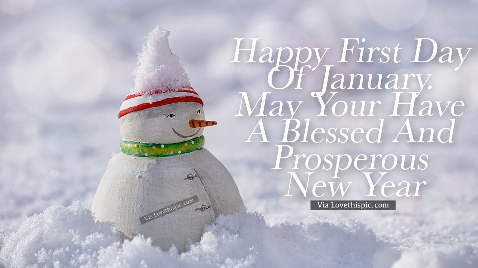 Happy First Day Of January New Year Quotes Messages Image