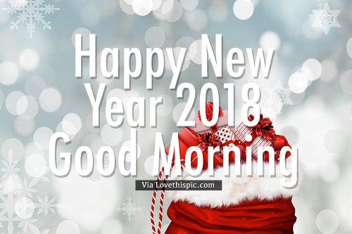 Happy New Year 2018 Good Morning