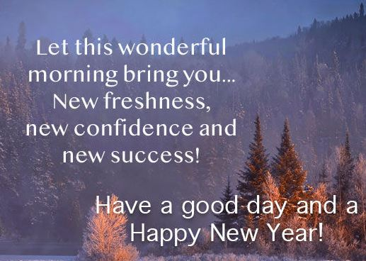 Have a Good Day And Happy New Year Image Wallpaper