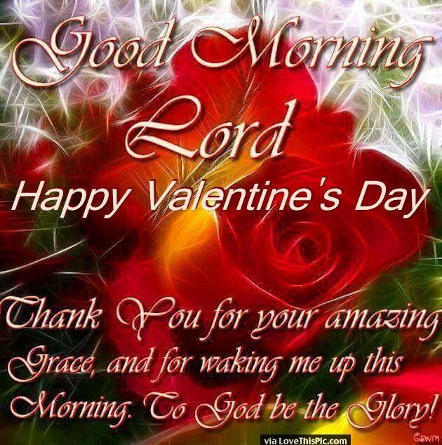 Good-Morning-Lord-Happy-Valentines-Day