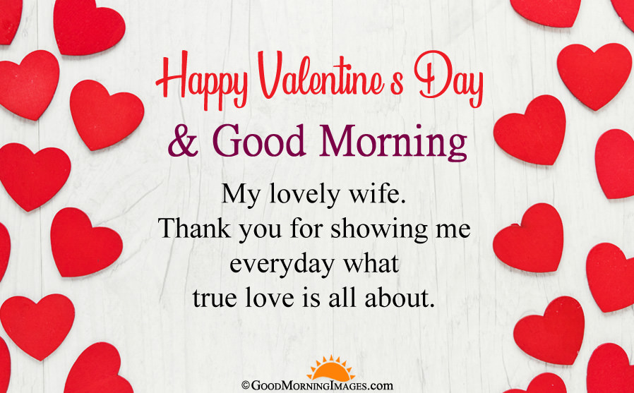 Happy-Valentines-Day-and-Good-Morning-to-lovely-Wife