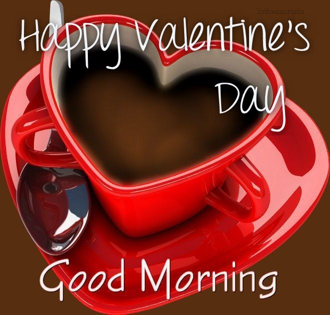 Happy Valentines Day Good Morning My Love Image-3