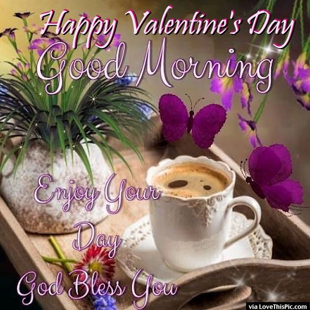 Coffee Happy Valentine's Day Good Morning