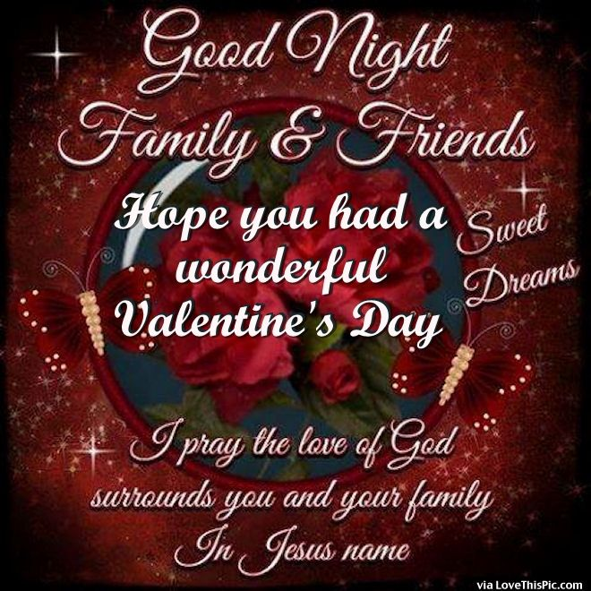 Good Night Family & Friends, Happy Valentine's Day Greetings Image