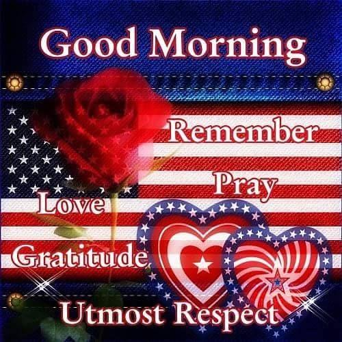Good Morning Remember Pray Love Gratitude Picture