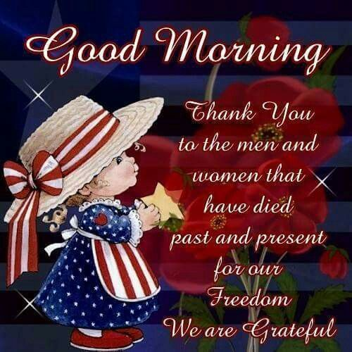 Good Morning Thank You Men Women Freedom Memorial Day Quotes Images