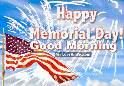 Happy Memorial Day Good Morning Image