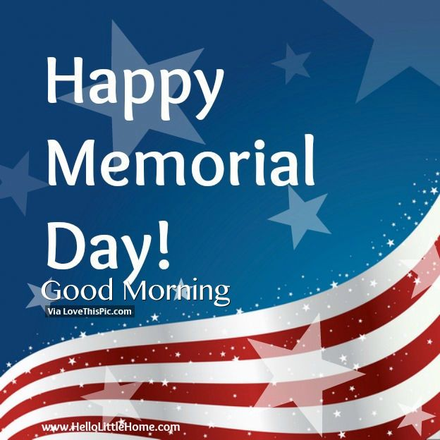Happy Memorial Day Good Morning Photo