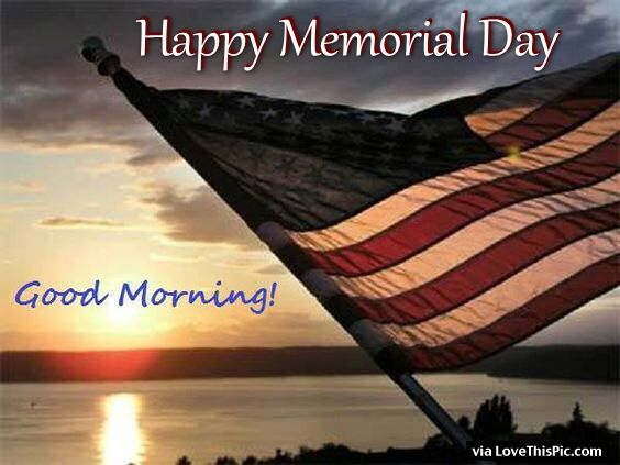 Happy Memorial Day Good Morning Picture