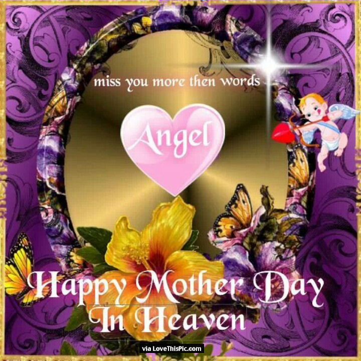 Happy Mothers Day In Heaven Image Picture