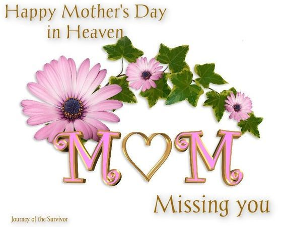 Happy Mothers Day in Heaven Mom Missing You Images