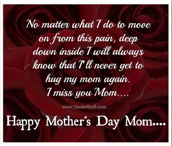 I Miss You Mom Happy Mothers Day Images