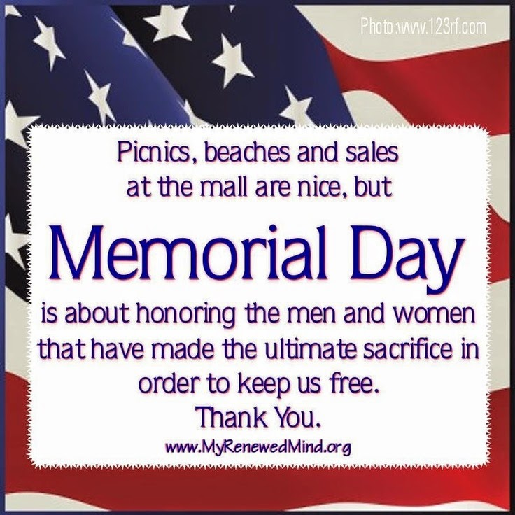 Memorial Day Honoring the Men Women Thank You Picnics Beaches and Sales