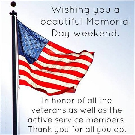 Beautiful Memorial Day Weekend Quotes - Thank You Veterans