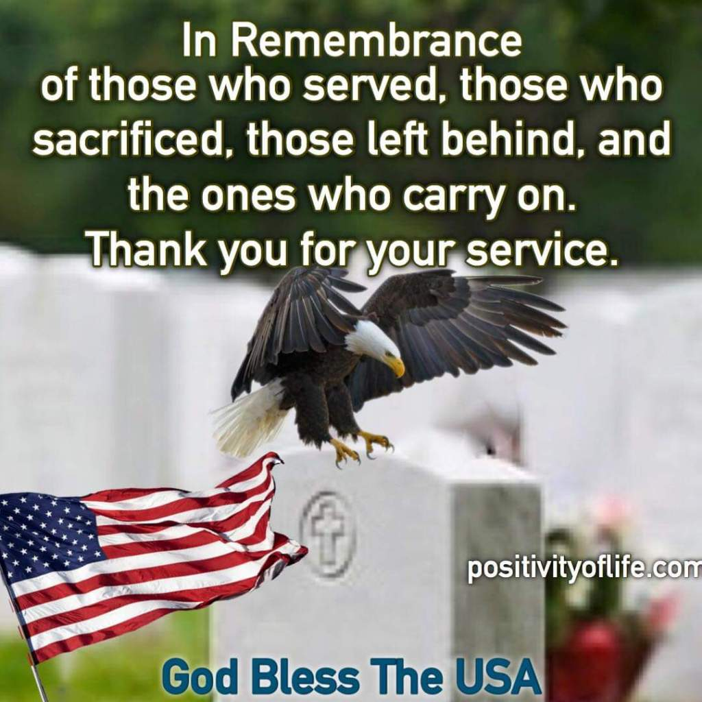 Thank you for your service in Remembrance - God Bless The USA