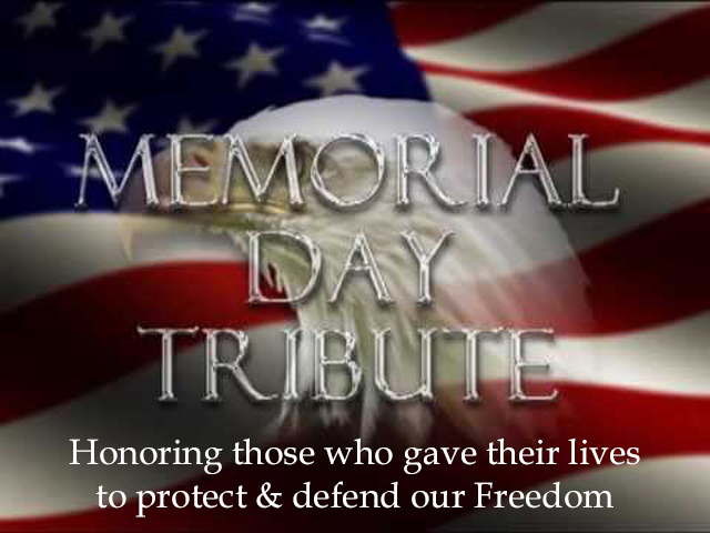 Tribute Honoring Freedom Quotes about Memorial Day