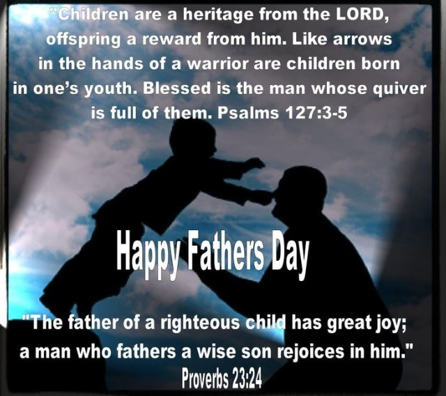 Happy Fathers Day Bible Quotes Proverbs Images