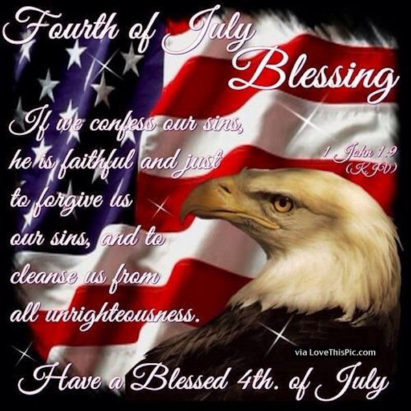 Fourth Of July Blessing - Have a Blessed 4th Of July