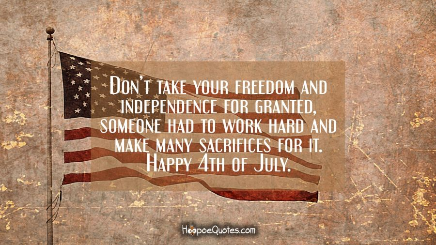 Happy 4th Of July Freedom Independence Day Images with Quotes