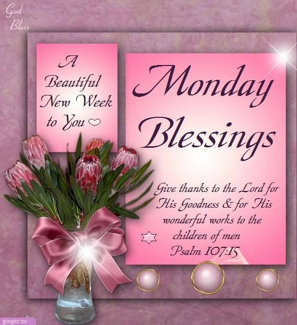 A Beautiful New Week to You Monday Blessings Wishes Images