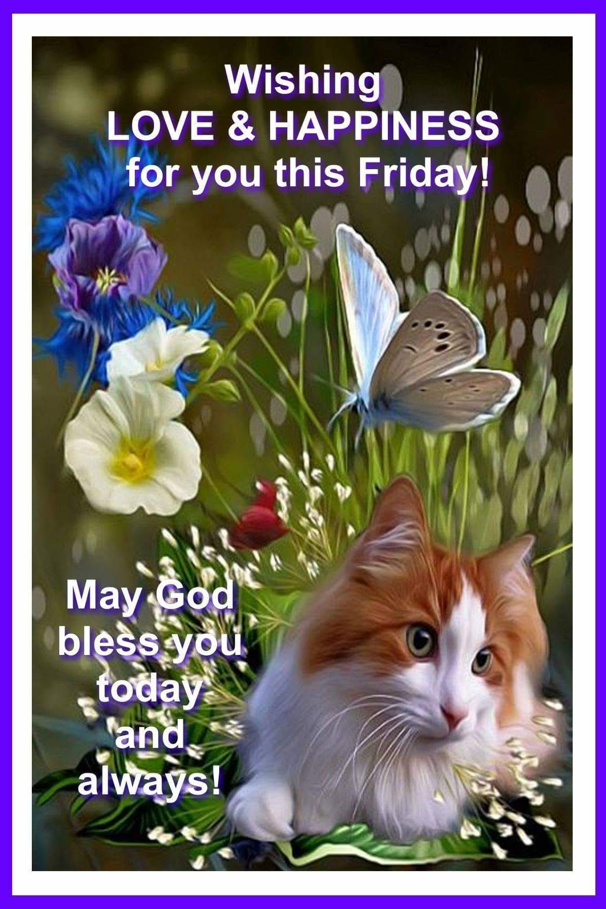 Blessed Friday May God Bless you today and always Quotes Images