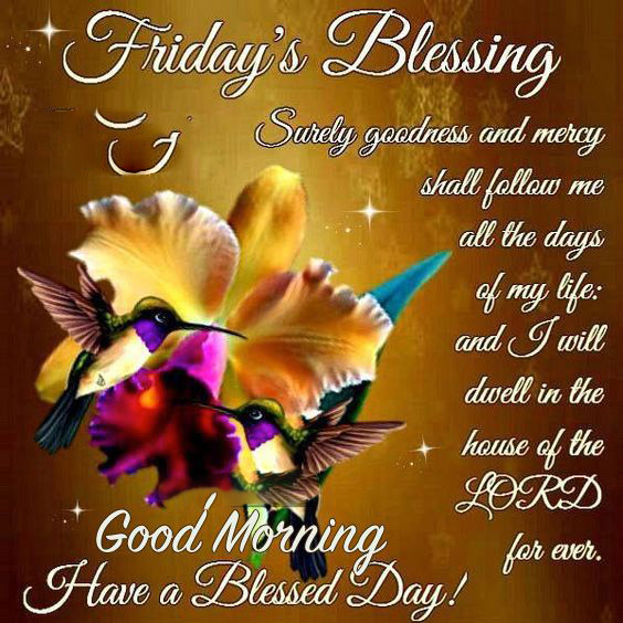 Friday's Blessing Good Morning Have a Blessed Day Proverbs Quotes Image