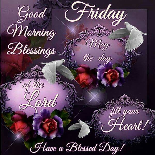 Friday Blessings Good Morning Have a Blessed Day Sayings Images