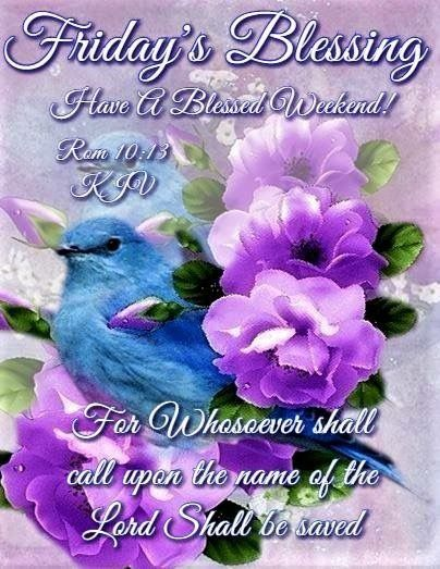 Friday's Blessing Have a Blessed Weekend Proverbs Sayings Image