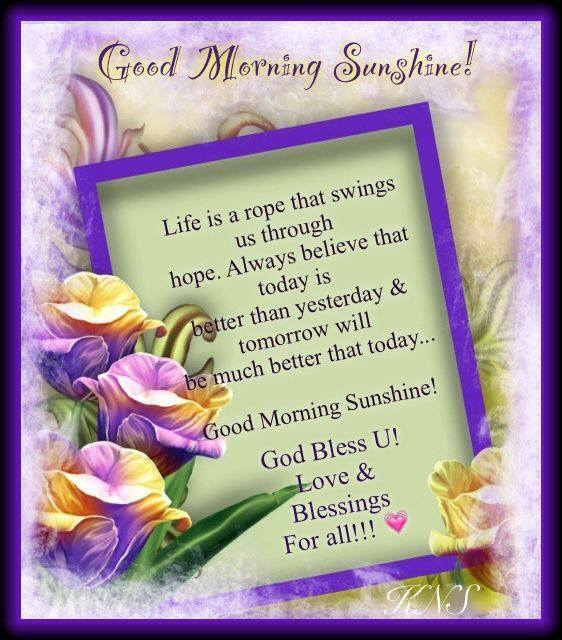 Good Morning Sunshine God Bless You Love Blessings for all