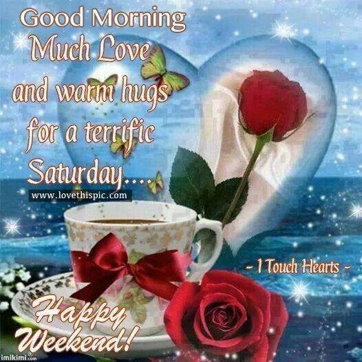 Good Saturday Morning Happy Weekend Flower Cup Coffee Quotes Images