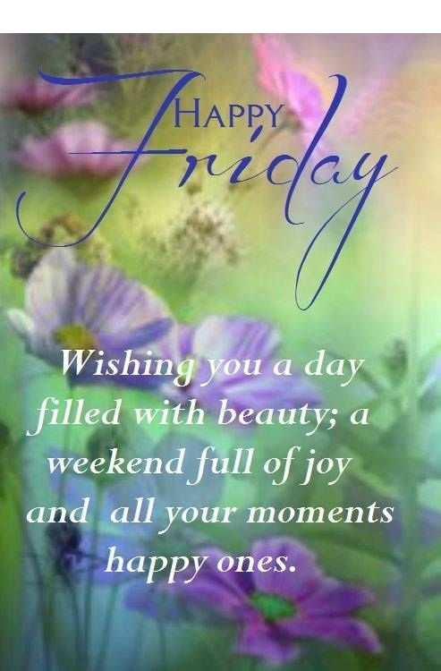 Happy Friday Wishing you a Wonderful Day Quotes Picture