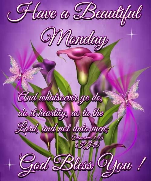 Have a Beautiful Monday God Bless You Sayings Quotes Images
