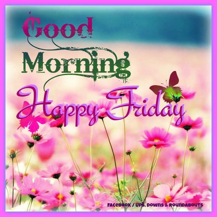 Lovely Good Morning Happy Friday Photo