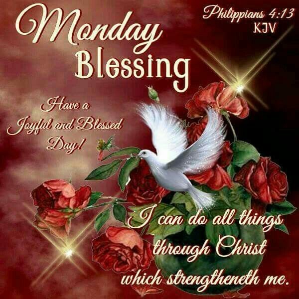 Monday Blessing Have a Joyful and Blessed Day GOD Sayings Images