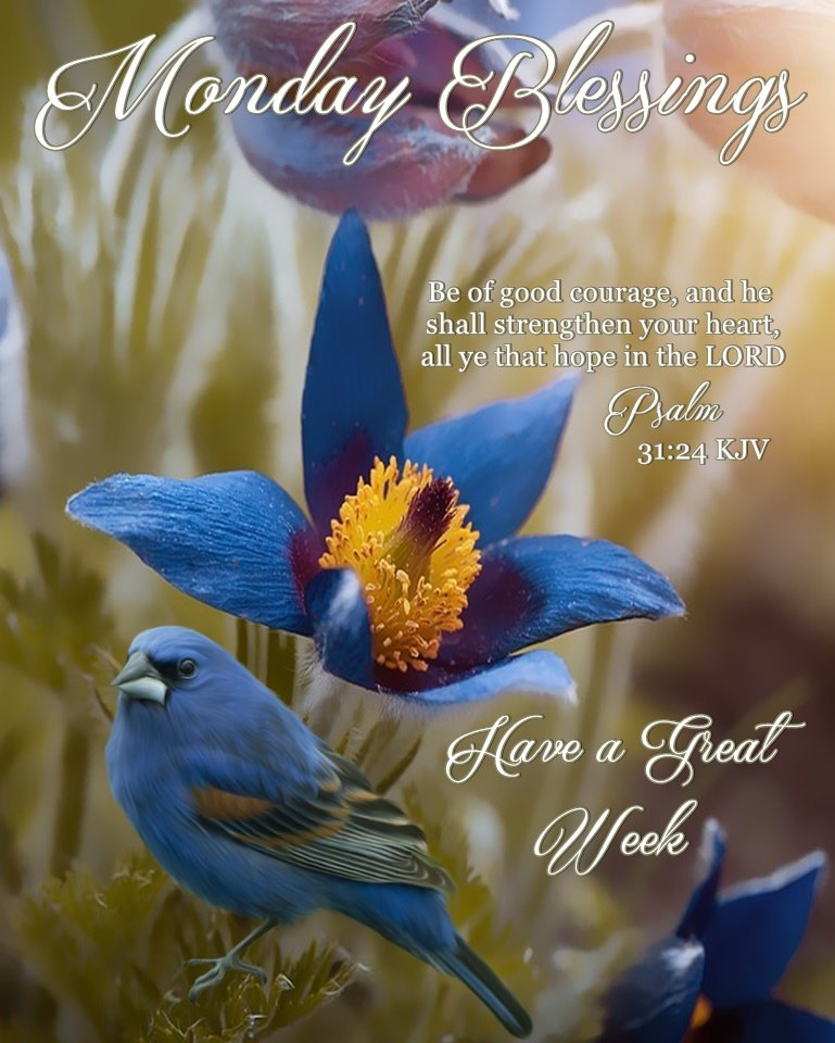 Monday Blessings Have a Great Week Sayings Pictures