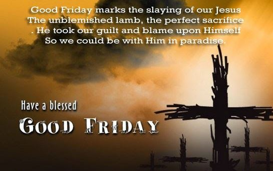 Good Friday Images Quotes Have A Blessed Friday To All
