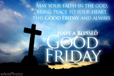 Have A Blessed Good Friday Message Quote Images